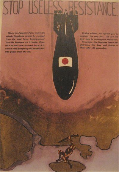 Stop Useless Resistence - Japanese Propaganda war poster to demoralise the Hong Kong defenders - Source: http://www.hillmanweb.com